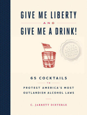 The History of Government and Booze in America in Five Scenes 1
